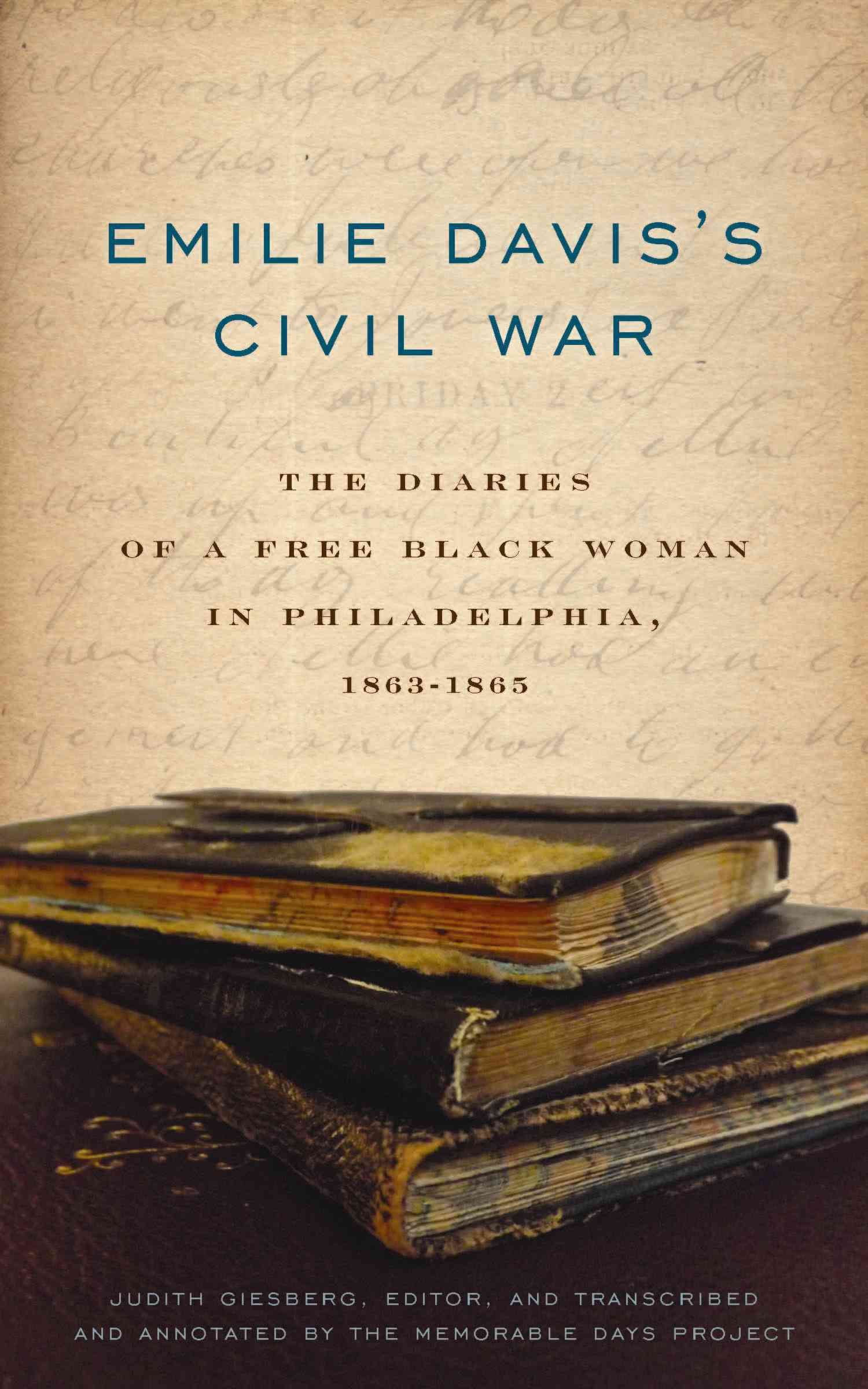Emilie Davis's Civil War By Giesberg, Judith (EDT)